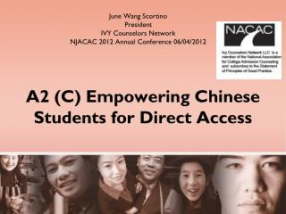 A2 (C) Empowering Chinese Students for Direct Access