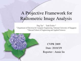 A Projective Framework for Radiometric Image Analysis