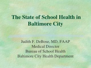 The State of School Health in Baltimore City