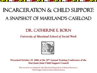 incarceration & child support: A snapshot of Maryland's caseload
