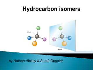 Hydrocarbon isomers