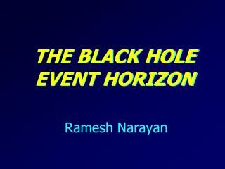 the Black Hole Event Horizon