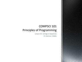 COMPSCI 101 Principles of Programming