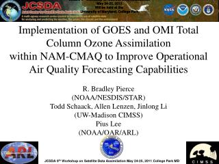 Implementation of GOES and OMI Total Column Ozone Assimilation
