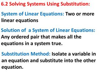 6.2 Solving Systems Using Substitution: