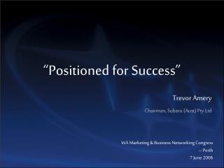 Positioned for Success