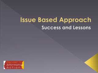 Issue Based Approach