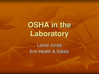 OSHA in the Laboratory