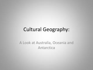 Cultural Geography: