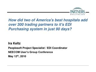 How did two of America's best hospitals add over 300 trading partners to it's EDI Purchasing system in just 90 days?