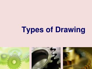 Types of Drawing