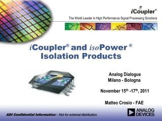 i Coupler ®  and  iso Power ® Isolation Products