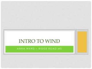 Intro to wind