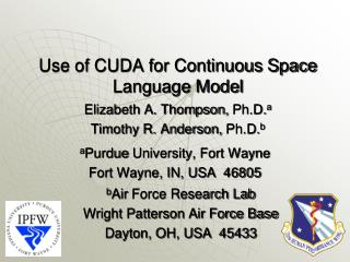 Use of CUDA for Continuous Space Language Model