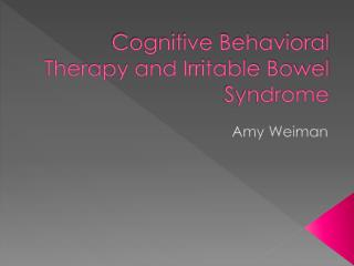 Cognitive Behavioral Therapy and Irritable Bowel Syndrome