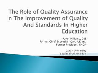 The Role of Quality Assurance  In  The Improvement of Quality And Standards In Higher Education