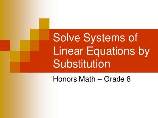 Solve Systems of Linear Equations by Substitution