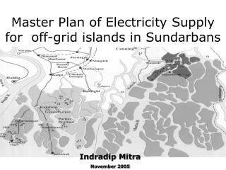 Master Plan of Electricity Supply   for  off-grid islands in Sundarbans