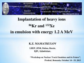 Implantation of heavy ions  86 Kr and  132 Xe  in emulsion with energy 1.2 A MeV