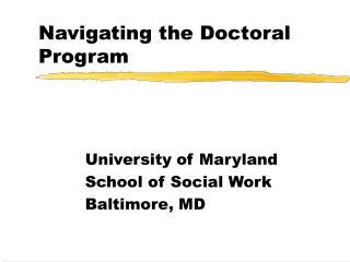 Navigating the Doctoral Program