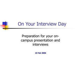 On Your Interview Day
