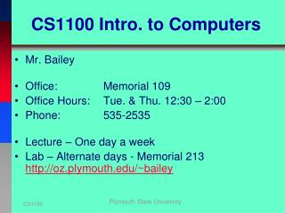 CS1100 Intro. to Computers