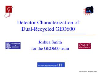 Detector Characterization of  Dual-Recycled GEO600