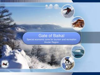 Gate of Baikal Special economic zone for tourism and recreation Irkutsk  Region