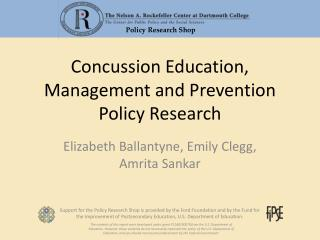 Concussion Education, Management and Prevention Policy Research