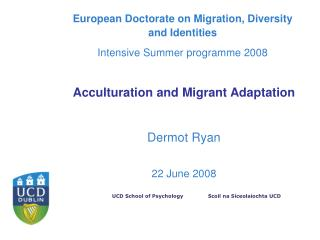 European Doctorate on Migration, Diversity and Identities Intensive Summer programme 2008