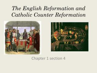 The English Reformation and Catholic Counter Reformation