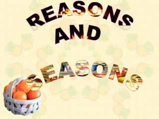 REASONS AND