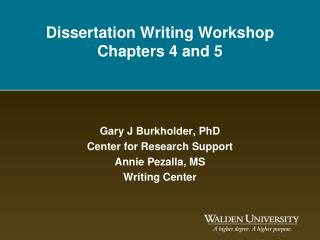 Dissertation Writing Workshop Chapters 4 and 5