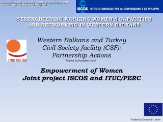 STRENGHTENING WORKING WOMEN'S CAPACITIES AND NETWORKING IN WESTERN BALKANS
