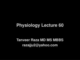 Physiology Lecture 60
