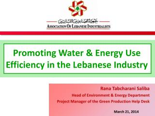Promoting Water & Energy Use Efficiency in the Lebanese Industry