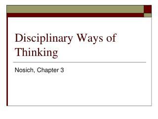 Disciplinary Ways of Thinking