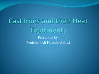 Cast Irons and their Heat Treatments