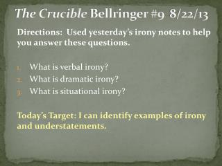 The Crucible  Bellringer #9	8/22/13