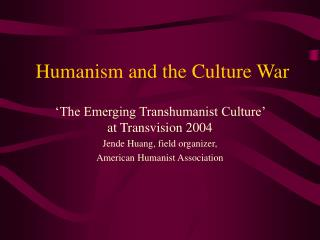 Humanism and the Culture War