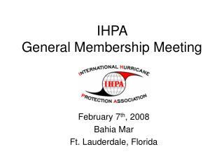 IHPA  General Membership Meeting