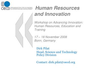 Human Resources and Innovation  Workshop on Advancing Innovation: Human Resources, Education and Training  17   18 Novem
