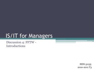 IS/IT for Managers