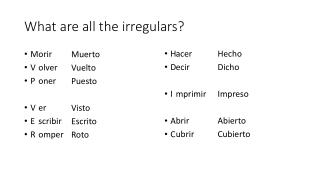 What are all the irregulars?