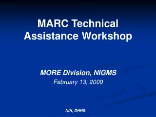 MARC Technical Assistance Workshop