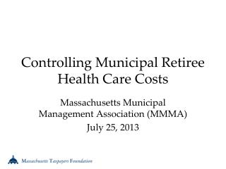 Controlling Municipal Retiree Health Care Costs