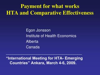 Payment for what works HTA and Comparative Effectiveness
