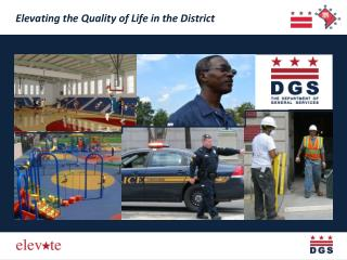 Elevating the Quality of Life in the District