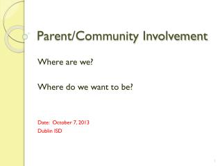 Parent/Community Involvement