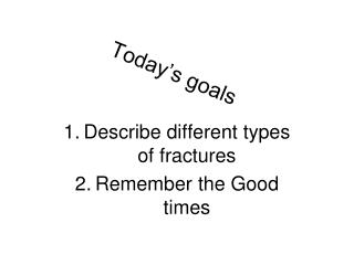 Today's goals